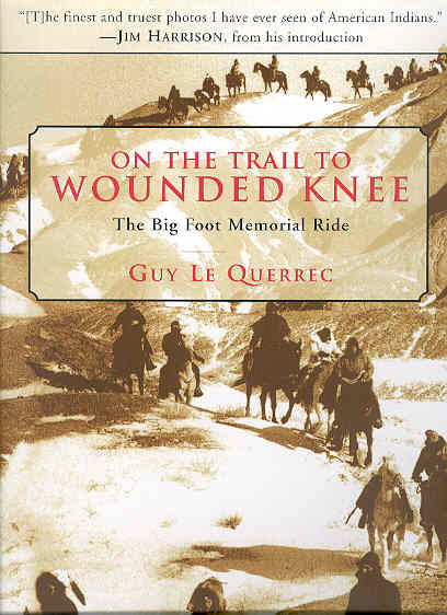 Image for On the Trail to Wounded Knee: The Big Foot Memorial Ride