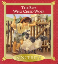 Image for The Boy Who Cried Wolf (Sincerity)