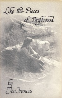 Image for Like the Pieces of Driftwood