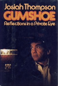 Image for Gumshoe: Reflections in a Private Eye