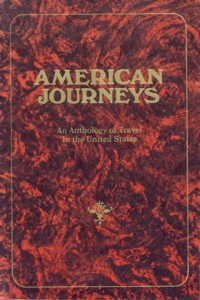 Image for American Journeys An Anthology of Travel in the United States