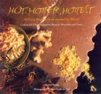 Image for Hot, Hotter, Hottest: 50 Fiery Recipes