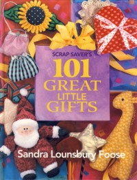 Image for Scrap Saver's 101 Great Little Gifts