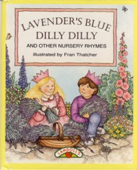 Image for Lavender's Blue Dilly Dilly and Other Nursery Rhymes