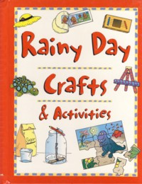 Image for Rainy Day Crafts & Activities