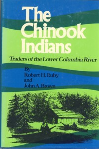 Image for The Chinook Indians: Traders of the Lower Columbia River