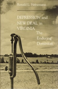 Image for Depression and New Deal in Virginia: The Enduring Dominion