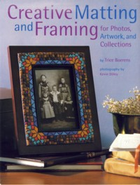 Image for Creative Matting and Framing For Photos, Artwork, and Collections