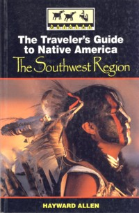 Image for A Traveler's Guide to Native America: The Southwest Region