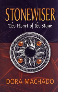 Image for Stonewiser The Heart of the Stone