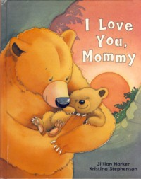 Image for I Love You Mommy