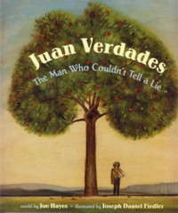 Image for Juan Verdades: The Man Who Couldn't Tell a Lie