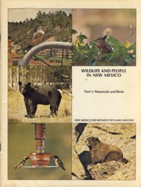 Image for Wildlife and People in New Mexico Part 1 Mammals and Birds