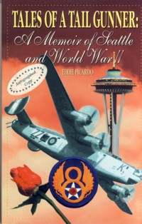 Image for Tales of a Tail Gunner: A Memoir of Seattle and World War II