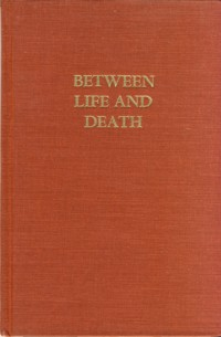 Image for Between Life and Death The Letters of Krystyna Wituskiej
