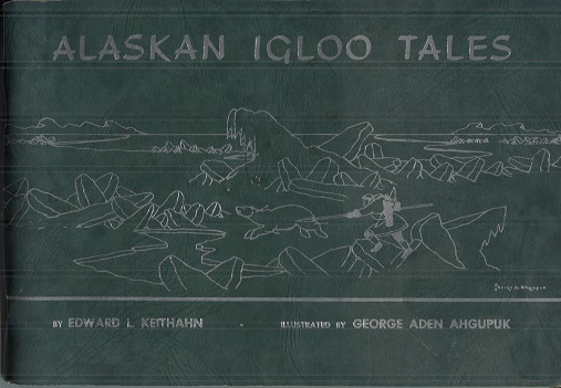 Image for Alaskan Igloo Tales