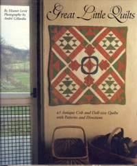 Image for Great Little Quilts: 45 Antique Crib and Doll-Size Quilts With Patterns and Directions