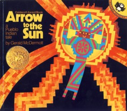 Image for Arrow to the Sun: A Pueblo Indian Tale