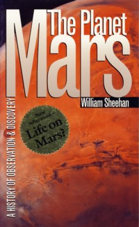 Image for The Planet Mars: A History of Observation & Discovery