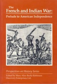 Image for French and Indian War: Prelude to American Independence