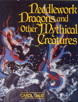 Image for Needlework Dragons and Other Mythical Creatures