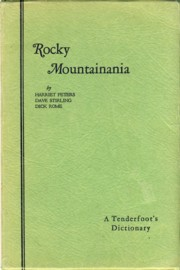 Image for Rocky Mountainania A Tenderfoot's Dictionary