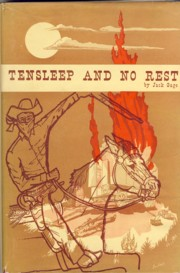 Image for Tensleep and No Rest A Historical Account of the Range War of the Big Horns in Wyoming
