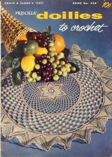 Image for Priscilla Doilies to Crochet Book 324