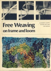 Image for Free Weaving on Frame and Loom