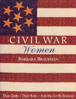 Image for Civil War Women: Their Quilts, Their Roles, Activities for Re-Enactors