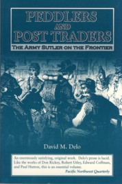 Image for Peddlers and Post Traders: The Army Sulter on the Frontier