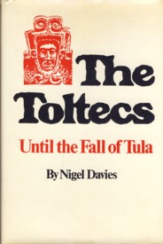 Image for The Toltecs, until the Fall of Tula