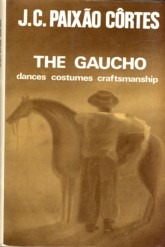 Image for The Gaucho Dances Costumes Craftsmanship
