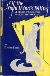 Image for Of the Night Wind's Telling Legends from the Valley of Mexico