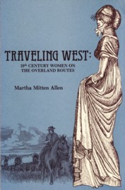 Image for Traveling West: 19th Century Women on the Overland Routes