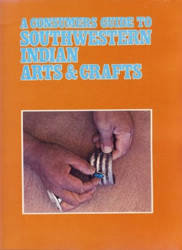 Image for A Consumer's Guide to Southwestern Indian Arts & Crafts