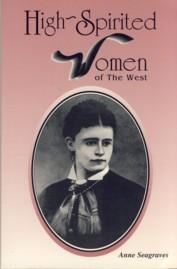 Image for High-Spirited Women of the West