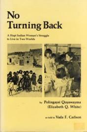 Image for No Turning Back : A Hopi Indian Woman's Struggle to Live in Two Worlds