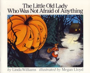 Image for The Little Old Lady Who Was Not Afraid of Anything