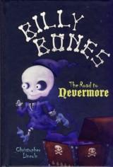 Image for Billy Bones The Road to Nevermore