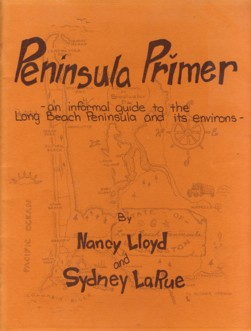 Image for Peninsula Primer An Informal Guide to the Long Beach Peninsula and Its Environs