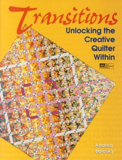 Image for Transitions: Unlocking the Creative Quilter Within