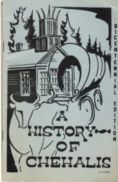 Image for A History of Chehalis Bicentennial Edition