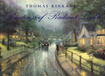 Image for Thomas Kinkade: Paintings of Radiant Light