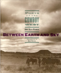 Image for Between Earth and Sky : Poets of the Cowboy West