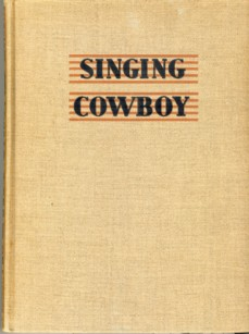 Image for Singing Cowbooy A Book of Western Songs
