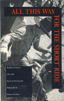 Image for All This Way for the Short Ride: Roughstock Sonnets 1971-1996 Poems