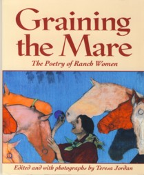 Image for Graining the Mare: The Poetry of Ranch Women