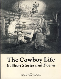 Image for The Cowboy Life in Short Stories and Poems