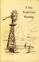 Image for If You Would Love Wyoming